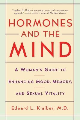 Hormones and the Mind by Edward Klaiber
