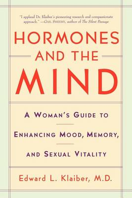 Hormones and the Mind by Edward Klaiber