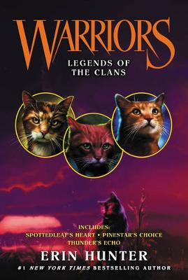 Warriors: Legends of the Clans by Erin Hunter