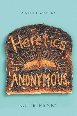 Heretics Anonymous book