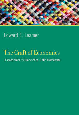 The Craft of Economics by Edward E. Leamer