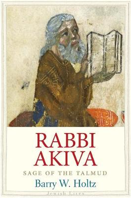 Rabbi Akiva by Barry W. Holtz