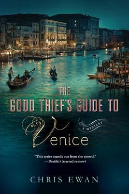 Good Thief's Guide to Venice by Chris Ewan