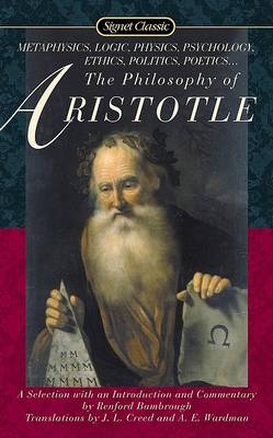 The Philosophy Of Aristotle by Aristotle