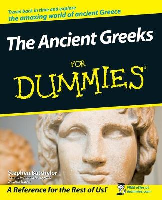Ancient Greeks for Dummies by Stephen Batchelor