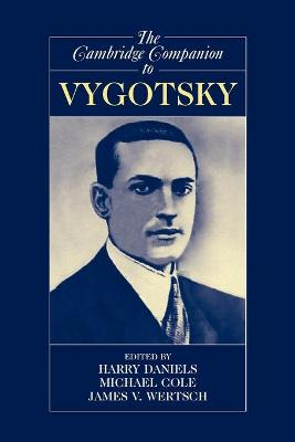The Cambridge Companion to Vygotsky by Harry Daniels