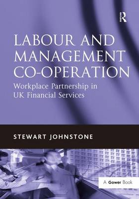 Labour and Management Co-operation by Stewart Johnstone