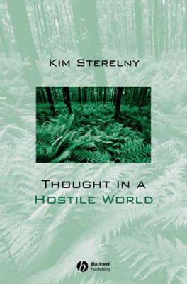 Thought in a Hostile World by Kim Sterelny