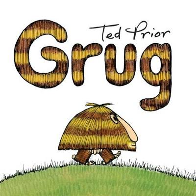 Grug by Ted Prior