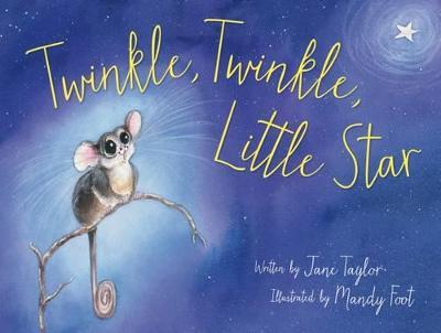 Twinkle, Twinkle, Little Star by Mandy Foot
