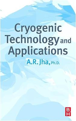 Cryogenic Technology and Applications book