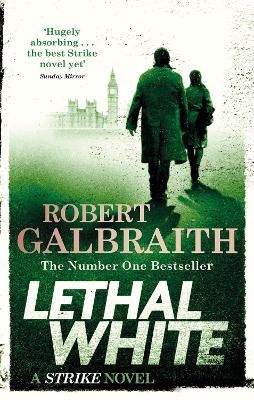 Lethal White: Cormoran Strike Book 4 book
