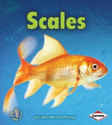 Scales by Jennifer Boothroyd