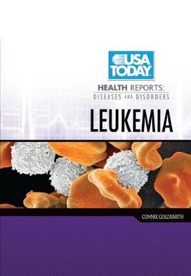 Leukemia by Connie Goldsmith