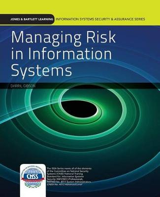 Managing Risk In Information Systems by Darril Gibson