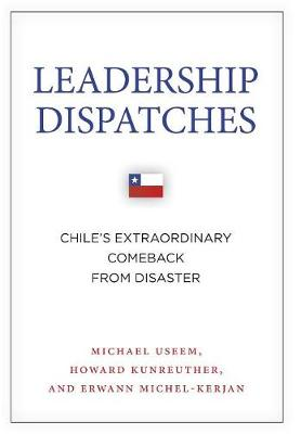 Leadership Dispatches by Michael Useem