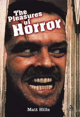 Pleasures of Horror by Matthew Hills