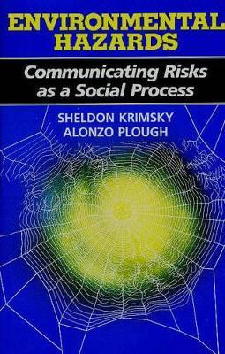 Environmental Hazards by Sheldon Krimsky