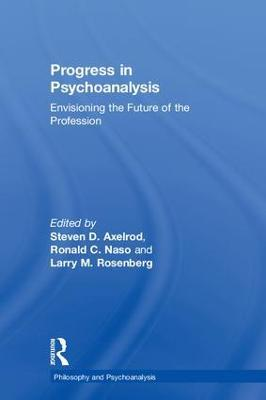 Progress in Psychoanalysis by Larry Rosenberg