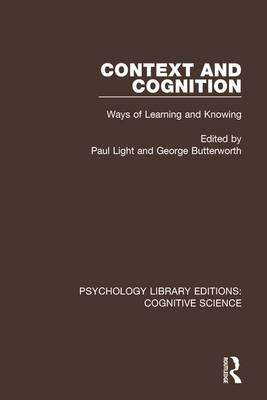 Context and Cognition by Paul Light