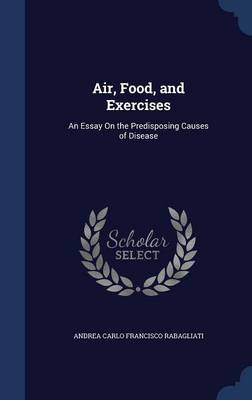 Air, Food, and Exercises by Dr Andrea Rabagliati