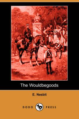Wouldbegoods (Dodo Press) book