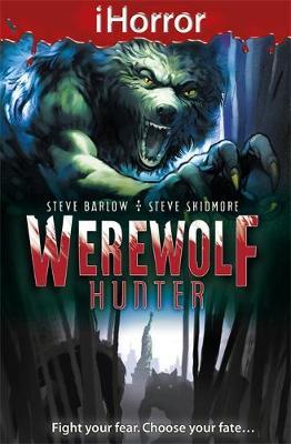 Werewolf Hunter by Steve Skidmore