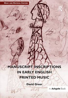 Manuscript Inscriptions in Early English Printed Music book