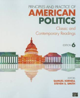 Principles and Practice of American Politics by Samuel H. Kernell