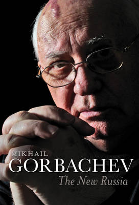 New Russia by Mikhail Gorbachev