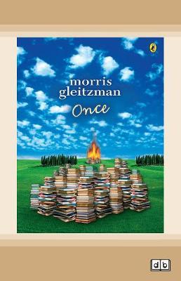 Once: Felix Series (book 1) by Morris Gleitzman