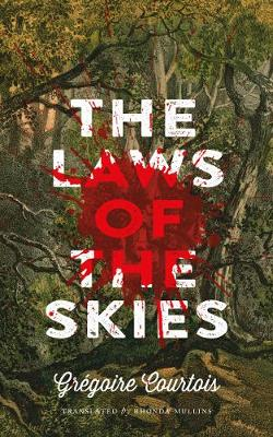 The Laws of the Skies by Gregoire Courtois
