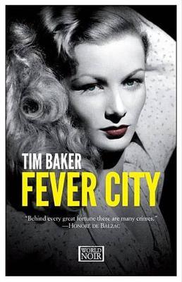 Fever City by Tim Baker
