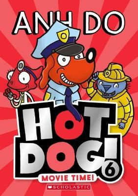 Hotdog! #6: Movie Time! book