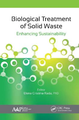 Biological Treatment of Solid Waste: Enhancing Sustainability by Elena C. Rada