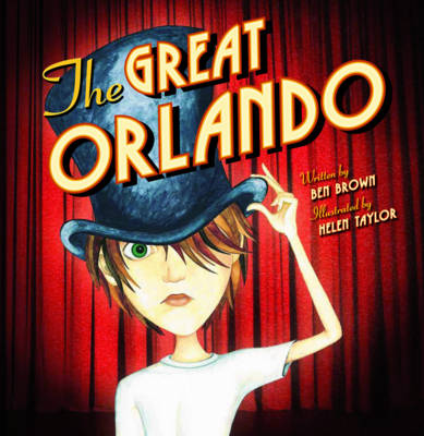 The Great Orlando by Benjamin Brown