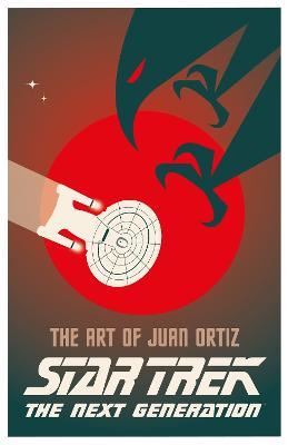 Star Trek - The Art of Juan Ortiz by Juan Oritz
