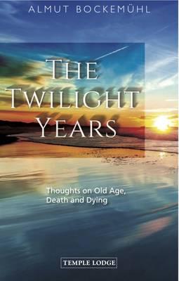 The Twilight Years by Almut Bockemuhl