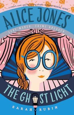 Alice Jones: The Ghost Light by Sarah Rubin