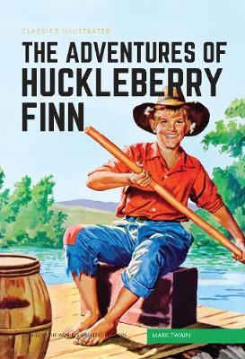 Adventures of Huckleberry Finn, The by Mark Twain