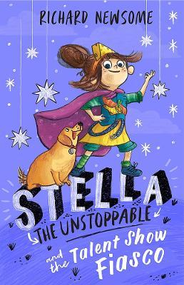 Stella the Unstoppable: The Talent Show Fiasco book