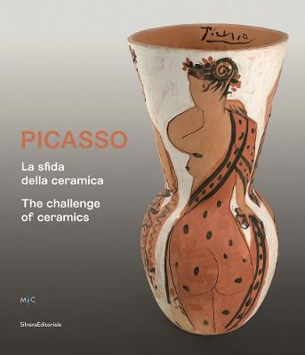 Picasso: The Challenge of Ceramics by Harald Theil