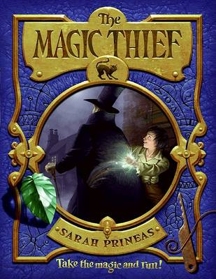 Magic Thief by Sarah Prineas