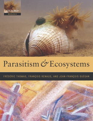 Parasitism and Ecosystems by Dr. Frederic Thomas