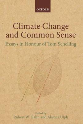 Climate Change and Common Sense by Alistair Ulph