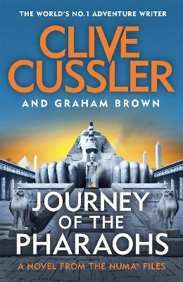 Journey of the Pharaohs: Numa Files #17 by Clive Cussler