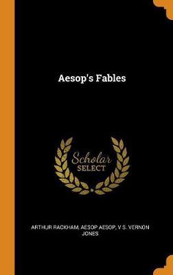 Aesop's Fables by Arthur Rackham