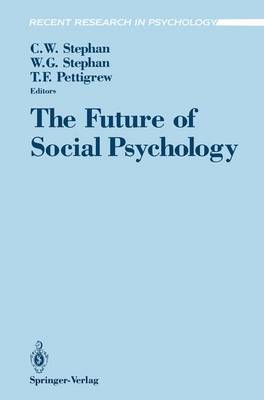 The Future of Social Psychology by Cookie White Stephan