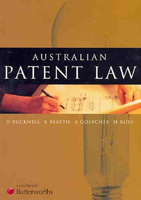 Australian Patent Law by Duncan Bucknell