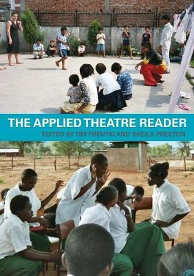 The Applied Theatre Reader by Dr. Sheila Preston